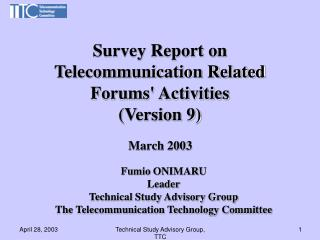 Survey Report on Telecommunication Related  Forums' Activities (Version 9)