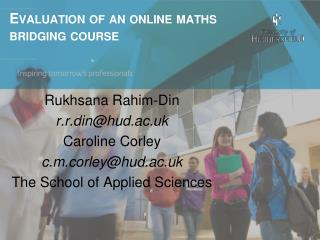 Evaluation of an online  maths  bridging course