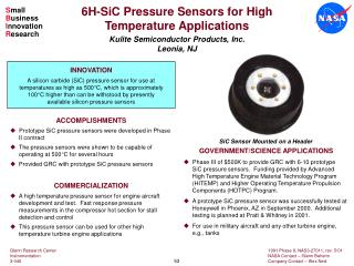 ACCOMPLISHMENTS   Prototype SiC pressure sensors were developed in Phase 	II contract