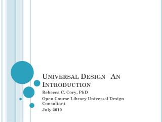 Universal Design� An Introduction