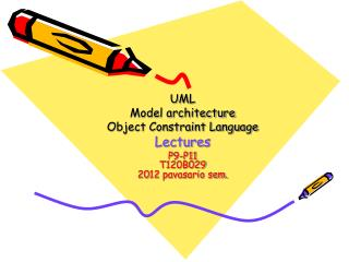 UML Model architecture Object Constraint Language Lecture s