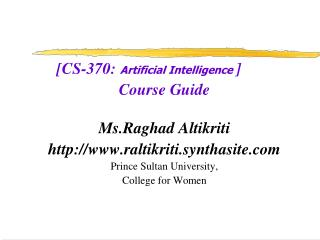 [CS-370:  Artificial Intelligence  ] Course Guide Ms.Raghad Altikriti