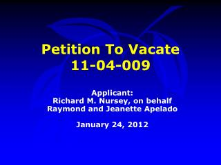Petition To Vacate  11-04-009