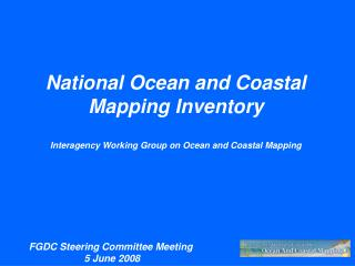 National Ocean and Coastal  Mapping Inventory