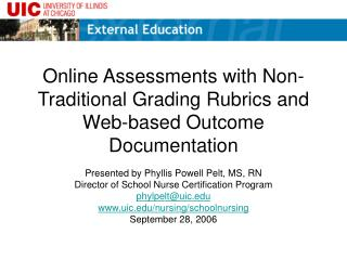 Online Assessments with Non-Traditional Grading Rubrics and Web-based Outcome Documentation