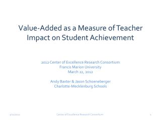 Value-Added as a Measure of Teacher Impact on Student Achievement