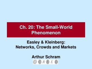 Ch. 20: The Small-World Phenomenon