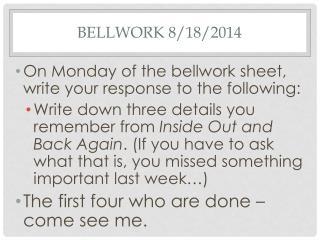 Bellwork 8/18/2014