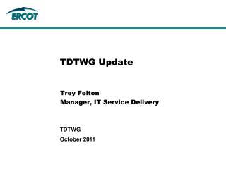 TDTWG Update
