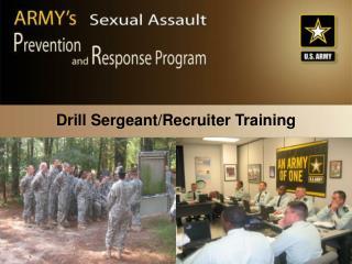 Drill Sergeant/Recruiter Training