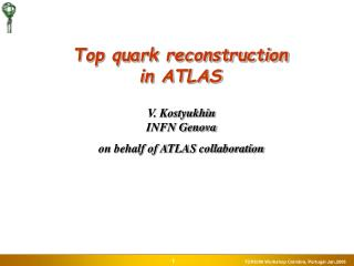 Top quark reconstruction in ATLAS