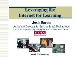 Leveraging the  Internet for Learning