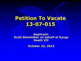 Petition To Vacate  13-07-015