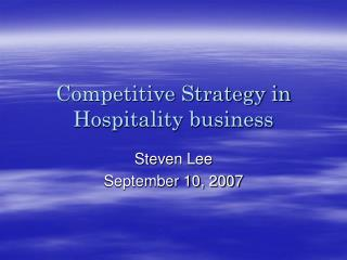 Competitive Strategy in Hospitality business