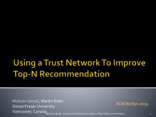 Using a Trust Network To Improve Top-N Recommendation