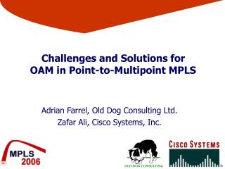 Challenges and Solutions for  OAM in Point-to-Multipoint MPLS