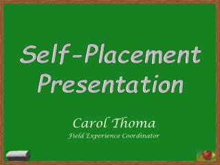 Self-Placement Presentation