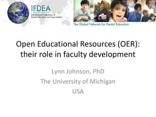 Open Educational Resources (OER): their role in faculty development