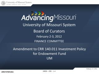 Amendment to CRR 140.011 Investment Policy for Endowment Fund UM