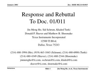 Response and Rebuttal To Doc. 01/011