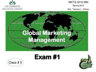 Global Marketing Management Exam #1