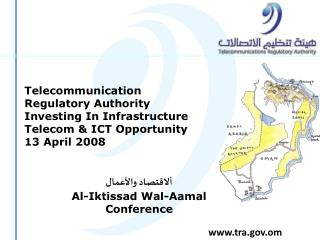 Telecommunication Regulatory Authority Investing In Infrastructure  Telecom & ICT Opportunity