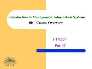 Introduction to Management Information Systems 00 – Course Overview