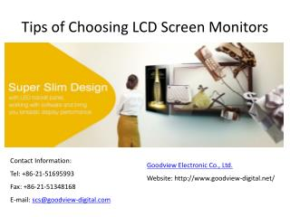 Tips of Choosing LCD Screen Monitors -- goodview-digital.net