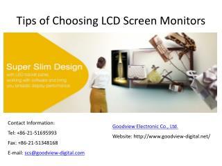 Tips of Choosing LCD Screen Monitors -- goodview-digital.net