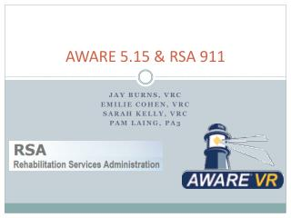AWARE 5.15 & RSA 911