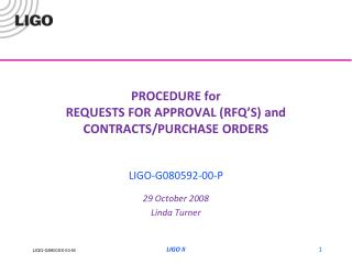 PROCEDURE for REQUESTS FOR APPROVAL (RFQ'S) and CONTRACTS/PURCHASE ORDERS