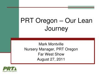 PRT Oregon – Our Lean Journey