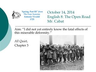 October 14, 2014 English 8: The Open Road Mr. Cabat