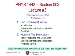 PHYS 1443 � Section 003 Lecture #3