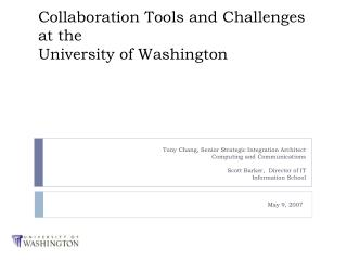 Collaboration Tools and Challenges at the University of Washington