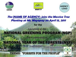 The  (NAME OF AGENCY)  joins the Massive Tree Planting at Mt. Mayapay on April 15, 2011