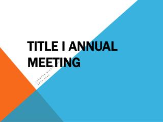 Title I Annual Meeting
