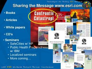 Sharing the Message esri