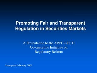 Promoting Fair and Transparent Regulation in Securities Markets