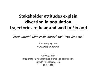 Stakeholder attitudes explain diversion in population trajectories of bear and wolf in Finland