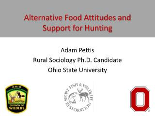 Alternative Food Attitudes and Support for Hunting