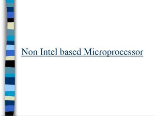 Non Intel based Microprocessor