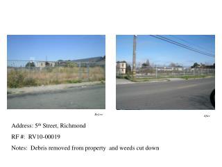 Address: 5 th  Street, Richmond  RF #:  RV10-00019