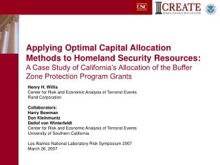 Applying Optimal Capital Allocation Methods to Homeland Security Resources: A Case Study of California s Allocation of t