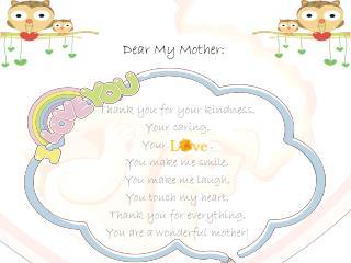 Dear My Mother: