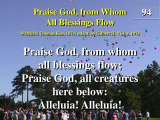 Praise God, from Whom All Blessings Flow