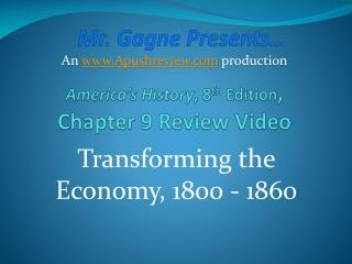 America's History , 8 th  Edition , Chapter 9 Review Video