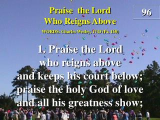 Praise the Lord Who Reigns Above (Verse 1)