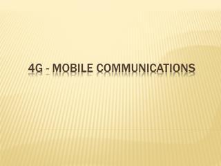 4G - Mobile communications
