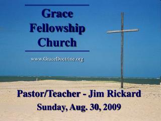Grace  Fellowship Church GraceDoctrine